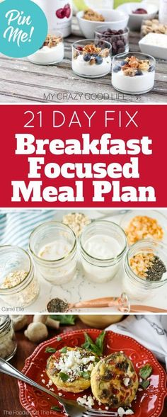 """Breakfast is the most important meal of the day"". Naturally I took this as a challenge to come up with a 21 Day Fix breakfast-focused meal plan."