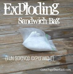 Exploding sandwich bag- fun science experiment