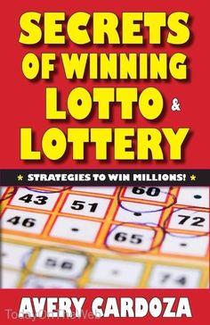 Secrets of Winning Lotto & Lottery: Strategy Tools to Win Millions of Dollars! Lottery Book, Lotto Lottery, Lottery Strategy, Lottery Tips, Lottery Tickets, Lotto Winners, Winning Lottery Numbers, Jackpot Winners, Winning The Lottery