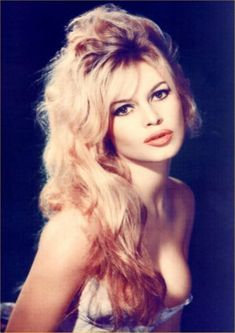 Bridgette Bardot everyone says i look like her..dunno..
