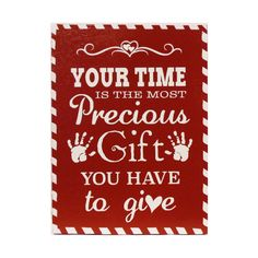 Your Time is the most PRECIOUS GIFT painted wooden by NanaSays