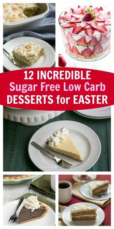 12 incredible sugar free low carb desserts for Easter that your family will love! Gluten free keto snacks.