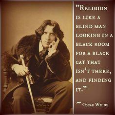 Oscar Wilde on religion...                                                                                                                                                                                 More