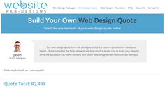 Create you own web design quotation using our online quote system. You can select the type of website, number of pages, and whether you would like us to create your website logo. The choice is yours. Website Logo, Website Web, Us Web, Web Design Packages, Web Design Quotes, Create Your Website, Web Design Company, Building Design, The Selection