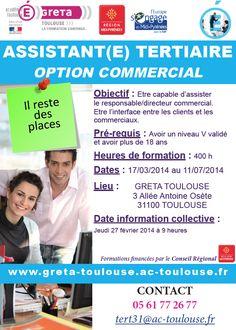 Il reste des places pour la formation Assistant(e) Tertiaire Option Commercial. Inscription 05 61 77 26 77 - tert31@ac-toulouse.fr