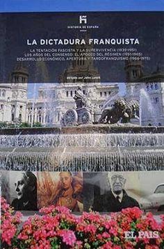 La dictadura franquista / Javier Tusell. Madrid : El País, [2007]