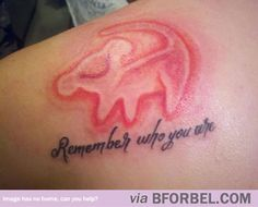 """Lion King tattoo """"Remember who you are"""""""