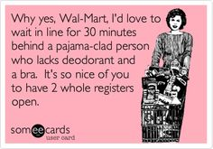 Yes!! Another reason I dislike going to Walmart!