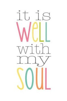 size: Art Print: It Is Well by Alli Rogosich : Scripture Quotes, Bible Verses, Scriptures, Kindred Spirits Quote, Diy Gifts In A Jar, Days Of Week, Prayer Times, Gods Promises, It Is Well
