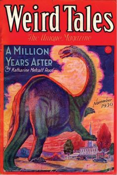 Weird Tales   ... on the cover of Weird Tales in November 1930. The art is by C.C. Senf