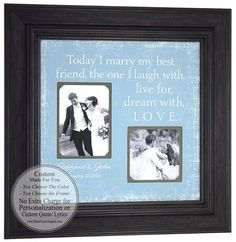 Today I Marry My Best Friend - beautiful personalized wedding photo frame