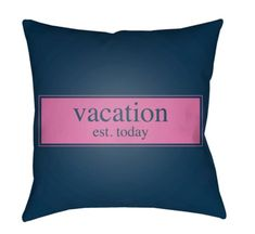 "Buy the Surya Blue / Pink Direct. Shop for the Surya Blue / Pink Litchfield Wide Square ""Vacation"" Typography Polyester Outdoor Accent Pillow Cover and save. Outdoor Pillow Covers, Outdoor Throw Pillows, Throw Pillow Covers, Bed Pillows, Pink Bedding, Perfect Pillow, How To Look Classy, Typography, Vibrant Colors"