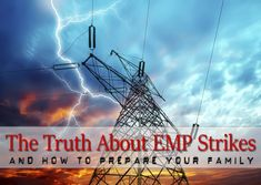 The Truth About EMP Strikes and How to Prepare – Geek Prepper