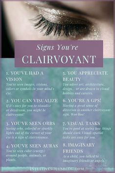 Clairvoyant signs are easy to spot when you know what to look for. Take a quick look at how many of these signs resonate with you, and then click here to learn oodles more about psychic seeing: intuitivesoulsblog.com