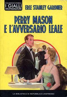 """Perry Mason e l'avversario leale"" [Perry Mason 17] (The Case of Silent Partner, 1940) di Erle Stanley Gardner [2009] #Mystery #PerryMason #Mondadori"