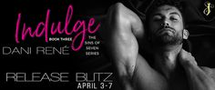 Blog Tour for Indulge by Dani René  Title: Indulge  Series: Sins of Seven Series  Author: Dani René  Genre: BDSM Erotic Romance  Release Date: April 3 2018  Cover Design: Raven Designs  Photographer: Eric Battershell  Cover Model: Chris Williamson  Im a glutton. I indulge in women because I can.  Carrick knows love is merely a shattered memory.  Until Peyton stumbles into his arms and he steals a kiss.  One taste isnt enough. One touch would never satiate him.  And he does what hes become…