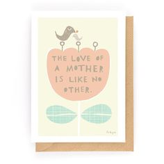 THE LOVE OF A MOTHER - Greeting Card