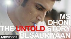 Besabriyaan Full song hd video, Besabriyaan Song Lyrics, M.S. Dhoni…