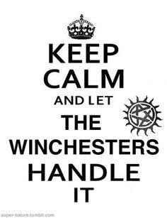 Keep Calm....  Supernatural