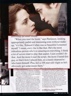 Robert Pattinson on hating Twilight.