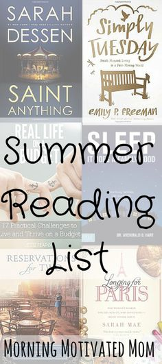 Summer Reading List-When I was growing up, summer was a time for reading. I would spend hours reading at our family cabin. In recent summers, I have not made reading a priority. This summer I would like to change that. Here are the books I want to read this summer.