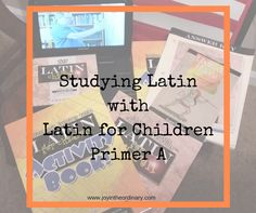 We've dabbled with Latin for several years in our homeschool. I want my daughters to learn Latin because it is the foundation of many languages, and it is unchanging. There aren't any new words being added to the Latin language nor are the use of pronouns and such being changed with the culture.