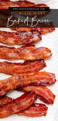Learn how to Bake Bacon for a hands off way to prepare perfectly cooked bacon. Enjoy it as a side, on a sandwich, or on top of salad and pasta! #bacon #easyrecipe #breakfastrecipe   GarnishandGlaze.com