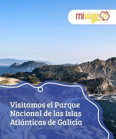 Visitamos el Parque Nacional de las Islas Atlánticas de Galicia   El Parque Nacional de las #Islas Atlánticas es uno de los grandes tesoros de #Galicia. Un lugar de enorme riqueza #natural y paisajes inolvidables. #Destinos