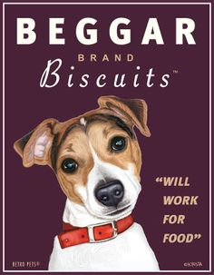 """Jack Russell Art - Beggar Biscuits """"Will Work For Food"""" - 8x10 art print by Krista Brooks"""