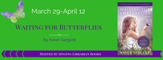 Smiling Book Reviews: Blog Tour Review & Giveaway: Waiting for Butterfli...