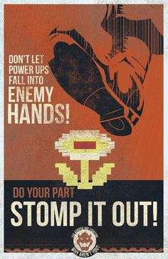 For The Honor Of The Koopa Kingdom!  This hilarious Soviet-style Super Mario Bros propaganda poster, comes to you courtesy of Fernando Reza, of the Fro Design Company.  Featuring a color palette and design reminiscent of the Cold War era, this funny advert / meme aims to prevent the evil Brothers Mario of Nintendo (the Red Menace), from destroying Bowser and his Koopa Troopa's way of life.  How can you help?  Do your part to keep power-ups and other dangerous weapons, out of enemy hands :)