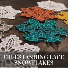 Stitch a flurry of freestanding lace snowflakes from Embroidery Library.