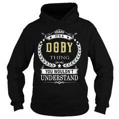 DOBY DOBYBIRTHDAY DOBYYEAR DOBYHOODIE DOBYNAME DOBYHOODIES  TSHIRT FOR YOU