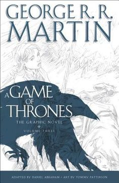 """Read """"A Game of Thrones: Graphic Novel, Volume Three (A Song of Ice and Fire)"""" by George R. Martin available from Rakuten Kobo. George R. Martin's epic fantasy masterwork A Game of Thrones is brought to life in the pages of this full-colour grap. Lord Eddard Stark, Catelyn Stark, Game Of Thrones, Daniel Abraham, King Robert Baratheon, Queen Cersei, George Rr Martin, Thing 1, Illustrations"""