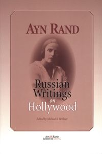 Ayn Rand was a powerful writer and a passionate valuer. This book is a glimpse into Ayn Rand's literary beginnings and into her values as a young woman in Russia. It features two newly discovered works of hers, a booklet on Hollywood and a biography of a movie star, neither of which has ever before been published in English.
