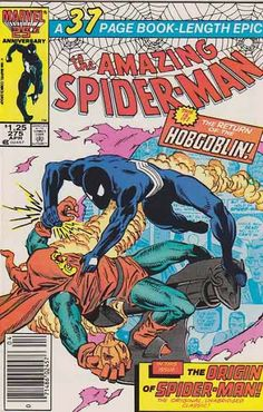 AMAZING SPIDER-MAN #275 / Spider-Man (Peter Parker)  (Origin revealed) / As Hobgoblin prepares for his next battle with Spider-Man. Peter and May bring Nathan home from the hospital to a surprise party. There, Peter tells MJ he's decided to give up being Spidey. Ron Frenz Pencils - Cover Art / Tom DeFalco Scripts