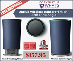 Copythat.us offer Buy OnHub Wireless Router from TP-LINK Features: 1)Super fast Wi-Fi speeds up to 1900 mbps to help with smooth streaming, gaming and downloading. 2)Helps eliminate dead zones with 13 powerful internal antennas that deliver reliable coverage for most homes up to 2,500 square feet. 3)Supports 100+ connected devices, so everyone can get on at once. 4)The companion Google On app makes setup simple and lets you to control your network from your smartphone.