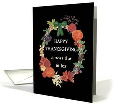 Thanksgiving Autumn Wreath Across the Miles card Thanksgiving Cards, Holiday Cards, Happy Turkey Day, Fall Fruits, Autumn Wreaths, Watercolor Design, Wonderful Time, Birthday Cards, Greeting Cards