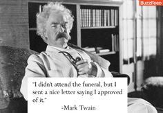 Ouch! Mark Twain for the win.