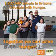 Today is the LAST day of #HungerAction Month! Want to make a difference? REPIN this post and spread the word about the 1.2 million people in AZ struggling with hunger!