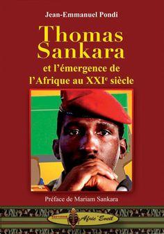 Thomas Sankara et l'Emergence de l'Afrique au XXIe siècle, de Jean-Emmanuel PONDI