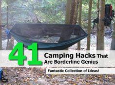 41 Life-Saving Camping Hacks