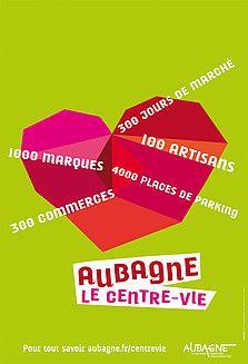 L'affiche de la campagne 'Aubagne, le centre-vie