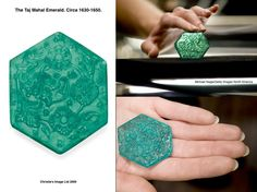 One of the most treasured jewels in Indian history: The Taj Mahal Emerald. Circa 1630-1650.   A hexagonal-cut emerald, weighing approximately 141.13 carats, it is carved with stylized chrysanthemum, lotus and Mughal poppy flowers,  within asymmetrical foliage, to the plain reverse and beveled border. This intricately carved stone is one of a small group of exquisite emeralds commissioned by the Mughal Court, possibly during the reign of  Emperor Shah Jahan.