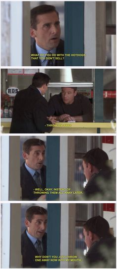 "Michael Scott. I feel like there should have been a ""that's what she said"" as well."