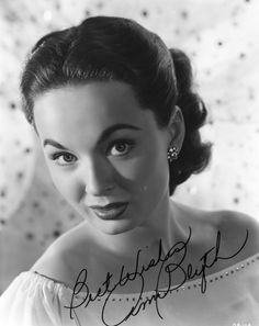 Ann Blyth (Mildred Pierce '45, The Great Caruso, The Student Prince, The Helen Morgan Story)