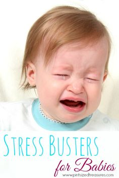 Is your baby stressed? FInd out the signs of stress in a baby and try out these stress-busters!