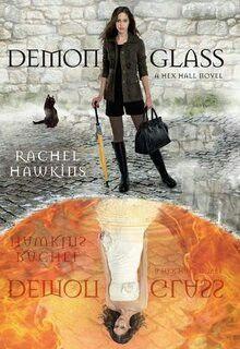"""""""Demon Glass""""  ***  Rachel Hawkins  (2011)"""