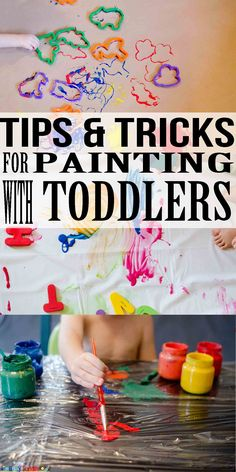 6 awesome tips for painting with toddlers - Toddler Painting Games
