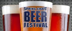 Spring Craft Beer Festival - More than 50 craft brewers from around the country will be in attendance, pouring samples of over 100 of their finest brews—the 2015 brewery lineup will surpass all years past.
